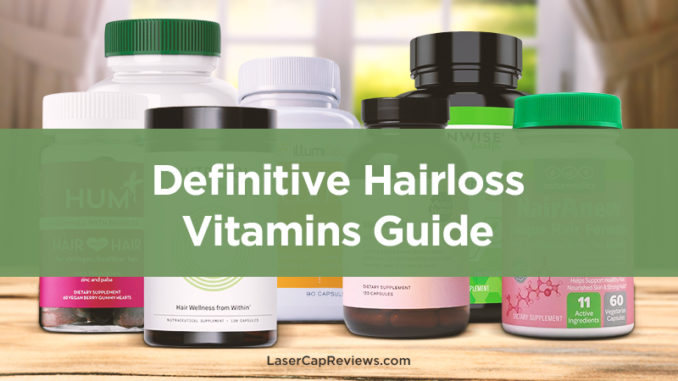 Hair Loss Vitamins How to Guide