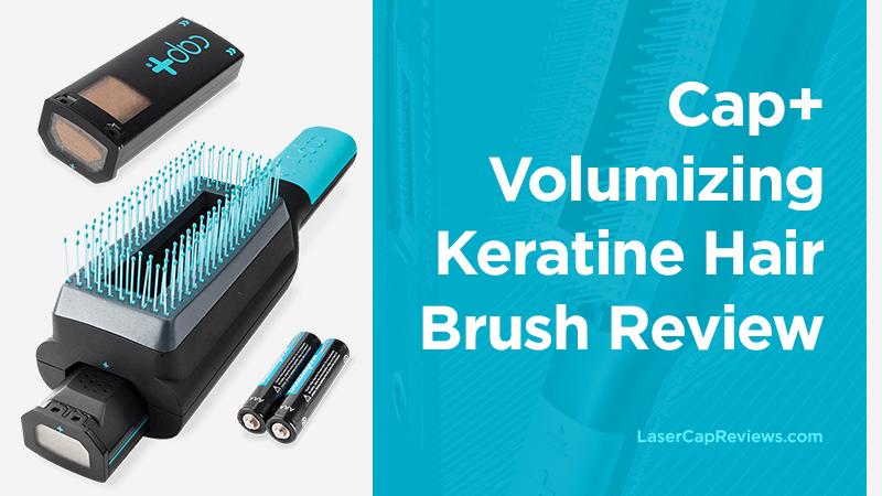 Cap+ Volumizing Keratine Hair Brush Review