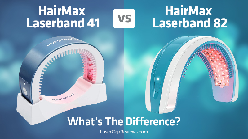 HairMax LaserBand 41 vs 82 reviews